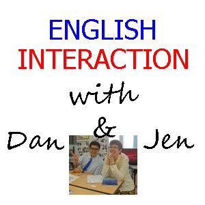 English Interaction with Dan and Jen